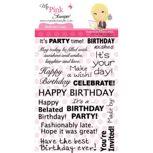 Today I'm giving away the My Pink Stampers Birthday Crazy stamp set.