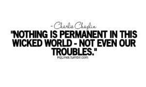 charlie chaplin, hqlines, hrut, life, love, quotes, sad, sayings