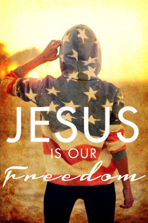 Day 22 Happy 4th of July! Christian Quotes