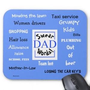 Dad Swear Words! Rudest Dad Sayings Mousemat