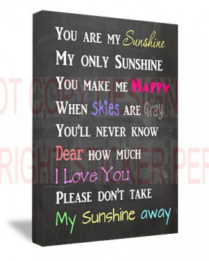 FRAMED CANVAS PRINT You are my sunshine my only sunshine you make me ...