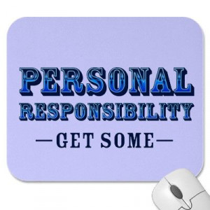 The lack of personal responsibility in our society is sick.
