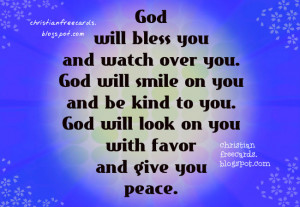 blessings to you today god will bless you and watch over you god will