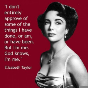 Seven Compelling Quotes by Elizabeth Taylor