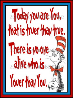 ... today you are you Digital pdf U Print teacher gift cat hat thing 1 2