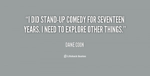 quote-Dane-Cook-i-did-stand-up-comedy-for-seventeen-years-123696.png