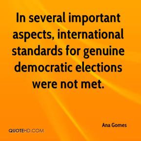 ... standards for genuine democratic elections were not met. - Ana Gomes