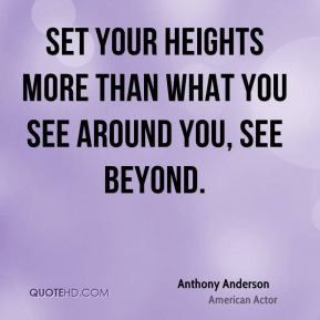 More Anthony Anderson Quotes