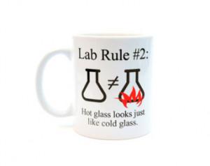 Science Chemistry Laboratory Funny Coffee or Tea Mug- Rule 2 Hot glass ...