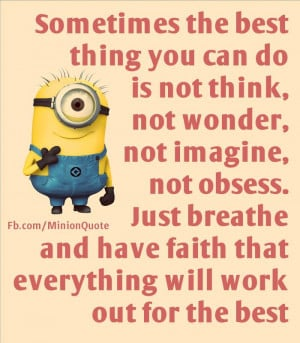 File Name Minion Quotes4 jpg Resolution 700 x 801 pixel Image Type
