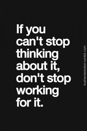Don't stop working