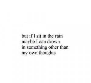him, hurt, love, love quotes, miss, missing him, quotes, rain, sad ...