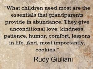 Grandparents provide what children need the most Giuliani quote