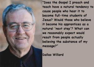 Dallas willard quotes 1