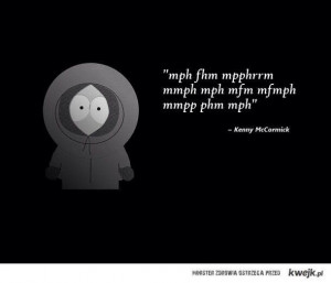 Kenny's Inspiring Quotes..... South Park