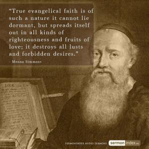 "... forbidden desires."" - Menno Simmons #evangelical #faith #"