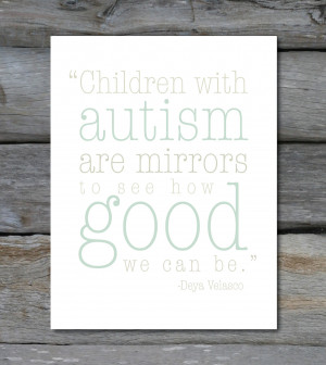 Autism Quote 8 x10 DIGITAL FILE print. From PaperTherapyShop