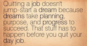 Quitting Quotes Work Quitting a Job Quote