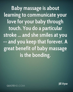 ... you keep that forever. A great benefit of baby massage is the bonding