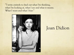JOAN DIDION AND HER YEAR