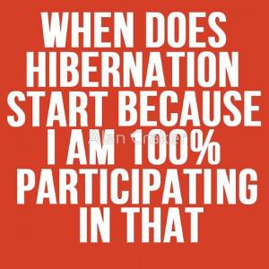 When Does #Hibernation #Start?