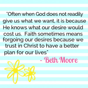 Quote by Beth Moore from her book, 'A Heart Like His'