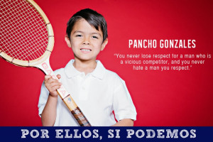 Pancho Gonzales quote: