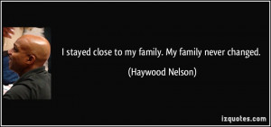 More Haywood Nelson Quotes