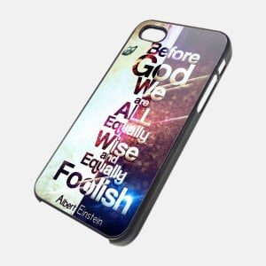 EINSTEIN QUOTE - iPhone 4 Case, iPhone 4s Case and iPhone 5 case Hard ...
