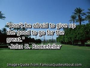 Quote: John D. Rockefeller
