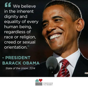 President Barack Obama affirmed his belief in the equality of LGBT ...