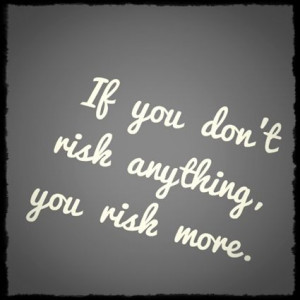 Motivational Quotes | ... Anyway | Daily Inspirational Quote | Risk ...