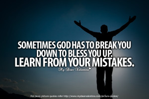 inspirational-quotes-sometimes-god-has-to-break-you