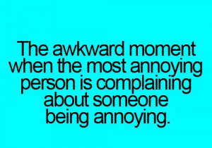 LOL.Happens all the time.....Funny and annoying at the same time! Oh ...