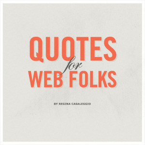 Quotes for web folks