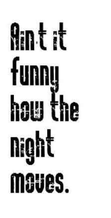 Bob Seger - Night Moves - song lyrics, song quotes, music lyrics ...