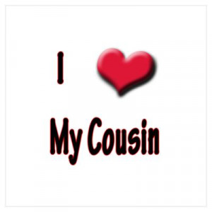 quotes and sayings i love my cousin quotes and sayings