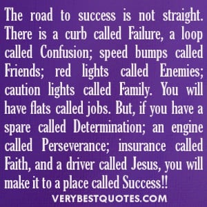 Success quotes - The road to success is not straight