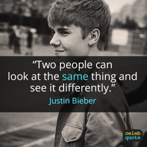 the quotes of JUSTIN drew BIEBER