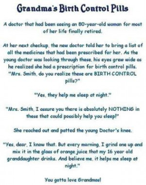 Funny saying about birth control pills