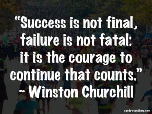 winston-churchill-success-is-not-final-quote-558×419