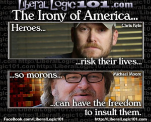 """... """"Irony of America"""" As It Relates To Chris Kyle and Michael Moore"""
