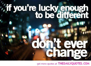 lucky-enough-to-be-different-life-quotes-sayings-pictures.jpg