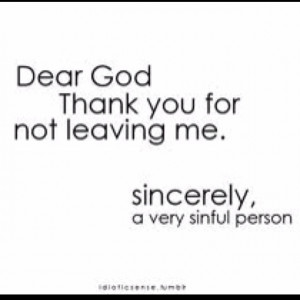 Thank you for not leaving me