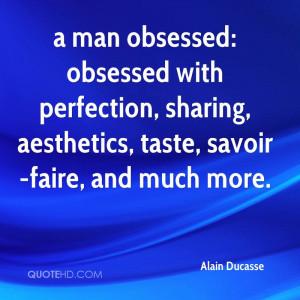 Alain Ducasse Quotes