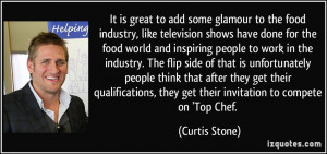 More Curtis Stone Quotes