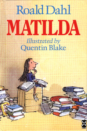 Matilda by Roald Dahl!