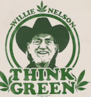 think green pot marijuana economy willie nelson