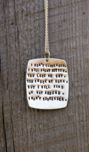 Won't Surrender Personalized Quote Necklace, Ingrid Michaelson Quote ...