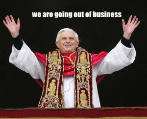 Pope going out of business